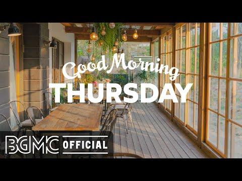 THURSDAY MORNING JAZZ: Sweet Jazz & Cozy Bossa Nova Music for Good Morning