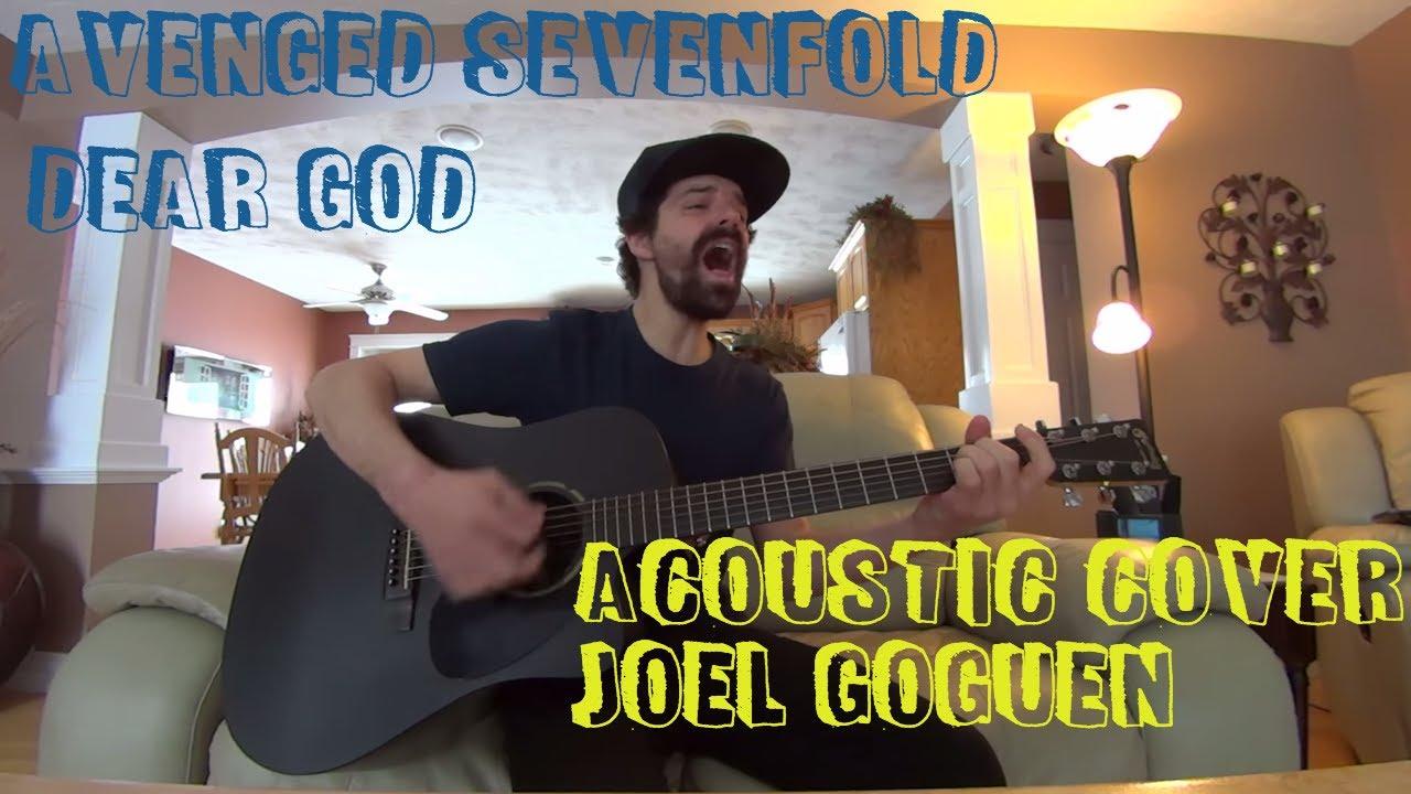 dear god avenged sevenfold acoustic cover by joel goguen youtube. Black Bedroom Furniture Sets. Home Design Ideas