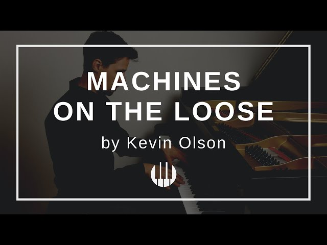 Machines on the Loose by Kevin Olson