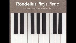 Roedelius - Plays Piano (Bloomsbury Theatre, London, July 28th 1985) [Live] (Live) (Bureau B) [F...