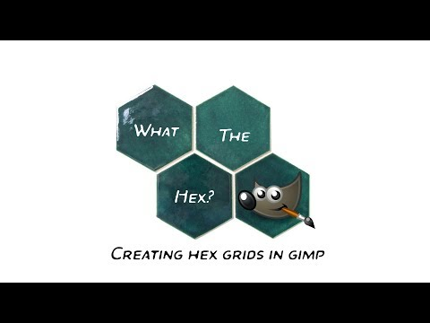 What the  Hex?   Creating Hex overlays in Gimp thumbnail