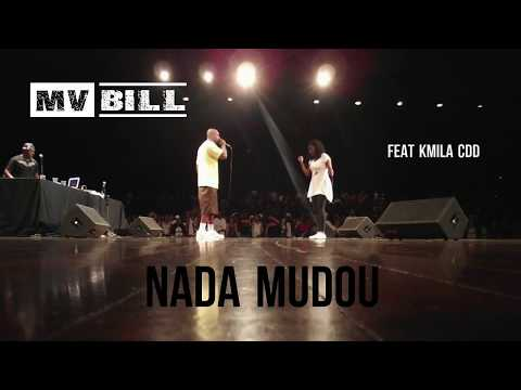 MV BILL - NADA MUDOU feat. KMILA CDD (2005)