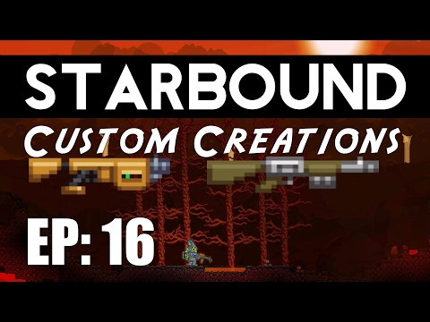 Starbound Custom Creations: EP 16 Custom Mechs and Mining Drills!
