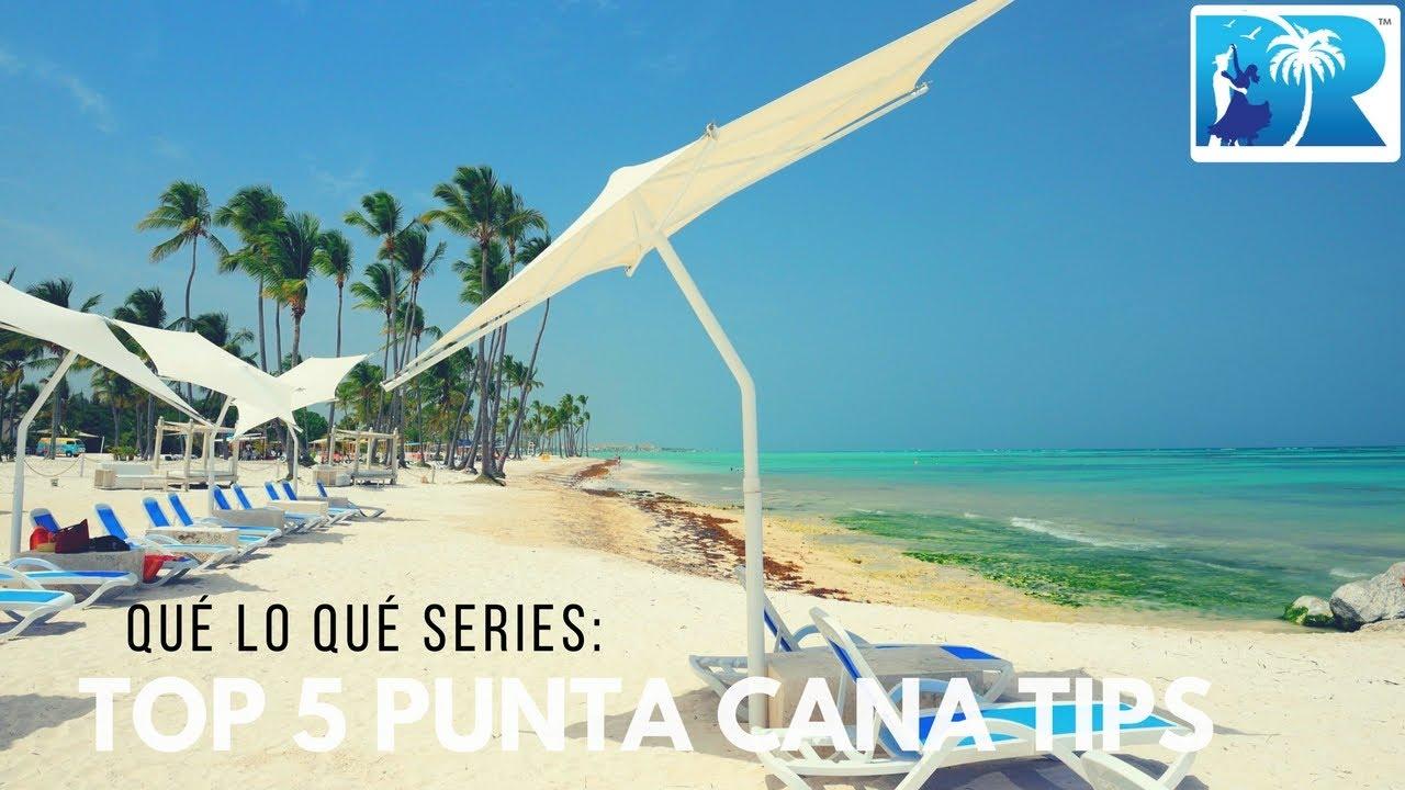 Punta cana advice