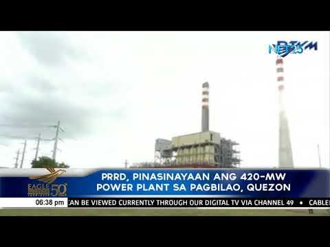 PRRD, pinasinayaan ang 420-MW Power Plant sa Pagbilao, Quezon