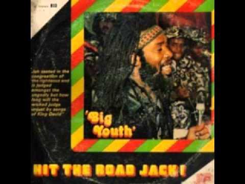 Big Youth - Hit the road jack (full album)