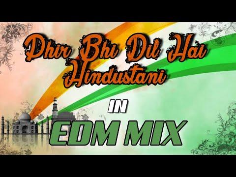 Phir Bhi Dil Hai Hindustani - In EDM Mix - Dj Satish And Sachin | REPUBLIC DAY SPECIAL | 2020