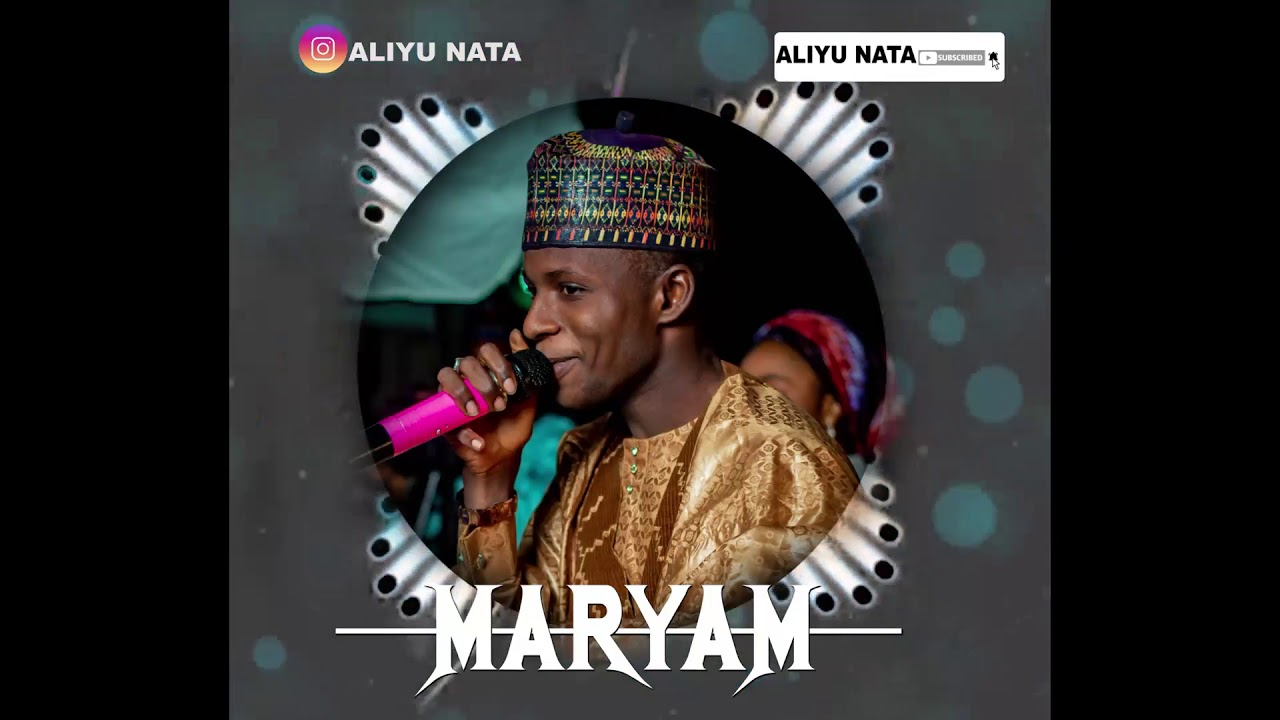 Download Aliyu Nata _wakar Maryam (official Audior)2021