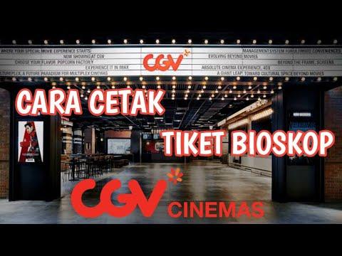 TERBARU !! CARA CETAK TIKET BIOSKOP DI CGV CINEMAS