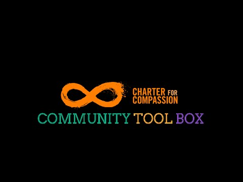Igniting Compassionate Action Around the Globe: The Charter for Compassion International Tool Box