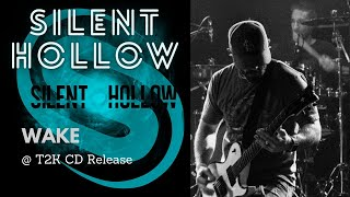Wake by Silent Hollow at T2K