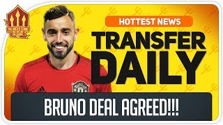 Bruno Fernandes Transfer Agreed! Man Utd Transfer News