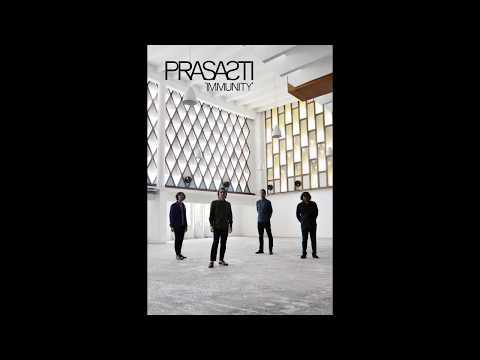 Prasasti - Immunity [Official Audio]