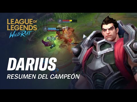 Resumen del campeón: Darius | Experiencia de juego - League of Legends: Wild Rift