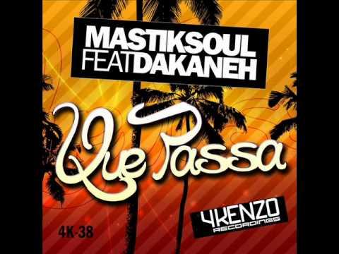 Mastiksoul Feat Dakaneh - Que Pasa (Original Mix)