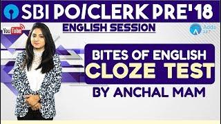 SBI PO/ CLERK   Bites OF English: CLOZE TEST   Anchal mam