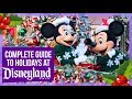 EVERYTHING to do at Disneyland during Christmas - A Complete 2018 Guide!
