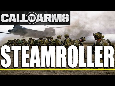 Call to Arms: [MOD] - Operation Steamroller