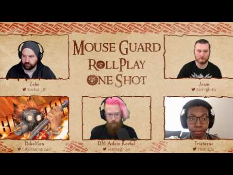 RollPlay: One Shot - Mouse Guard One Shot - Part 1