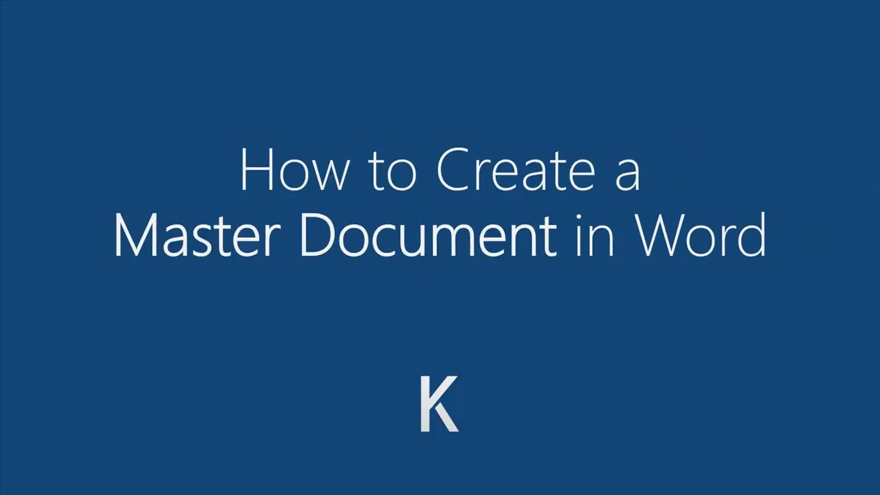 MS Word: How To Create Master Documents and Sub Documents