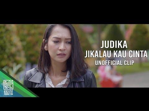 Judika - Jikalau Kau Cinta [UNOFFICIAL VIDEO CLIP]