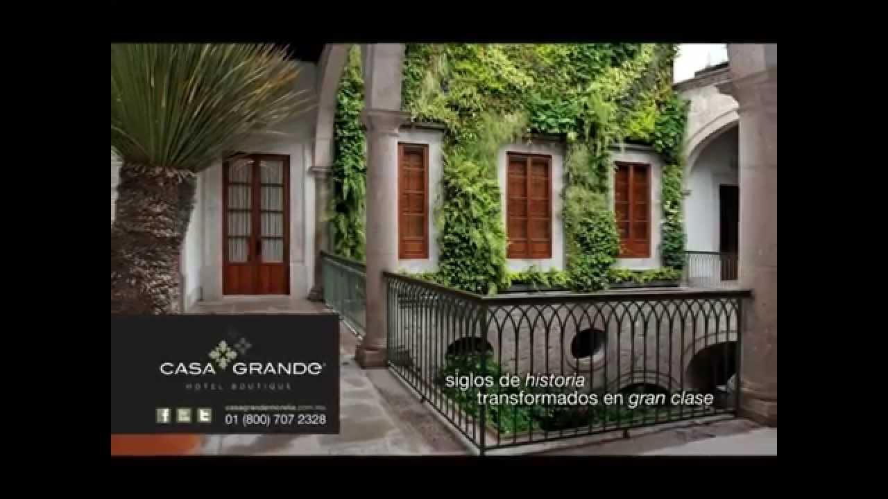 Casa Grande Hotel Boutique 1 Youtube
