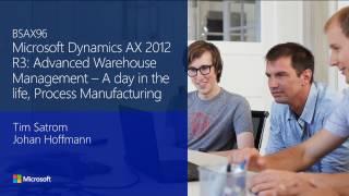 Dynamics AX 2012 R3: Avancées de gestion d'entrepôt - Une journée dans la vie de processus de fabrication