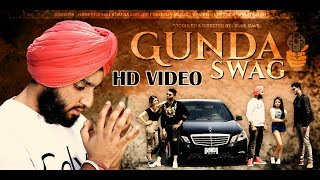 Video Gunda Swag (Full Song) Haneet Singh Khalsa HSK || Latest Punjabi Songs 2018 download MP3, 3GP, MP4, WEBM, AVI, FLV Agustus 2018