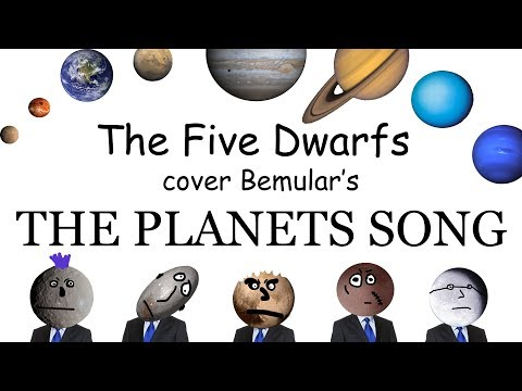 "The Five Dwarfs cover ""The Planets Song"" by Bemular!"