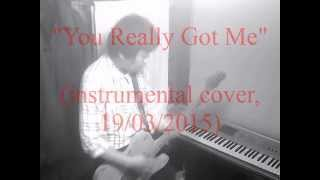 "K. flies solo - ""You Really Got Me"" [instrumental cover, 22/03/2015]"