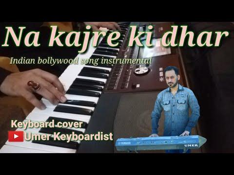 Na Kajre Ki Dhar| Movie (Mohra) |Indian Bollywood Song Instrumental Keyboard Cover By Umer Khan