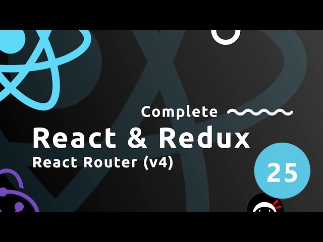 Complete React Tutorial (& Redux) #25 - The React Router
