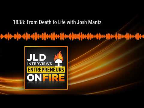 1838: From Death to Life with Josh Mantz