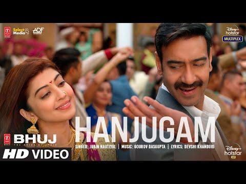 Hanjugam Song | Bhuj: The Pride Of India |Ajay D. Pranitha S. Sonakshi S.| Jubin N | Gourov Dasgupta