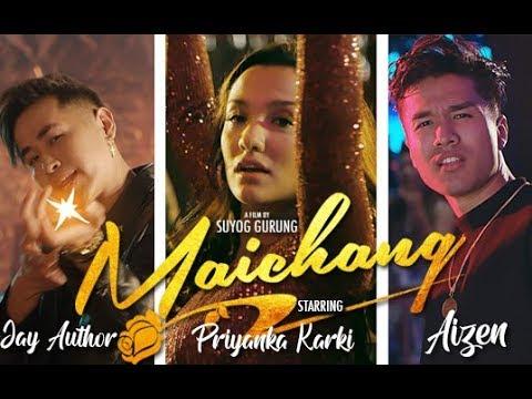Jay Author x Aizen - Maichang मैच्याङ्ग     Priyanka Karki