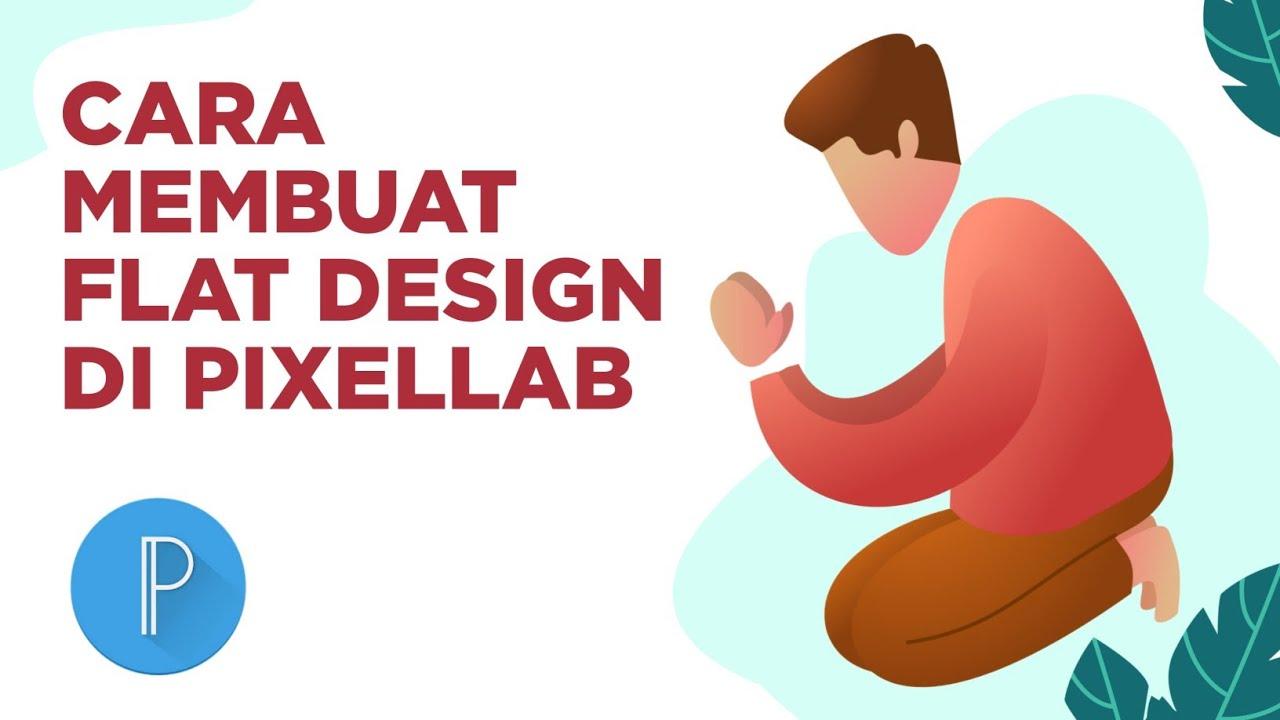 Cara Membuat Flat Design Illustration Di Pixellab - Aplikasi Android   Aziz Pict