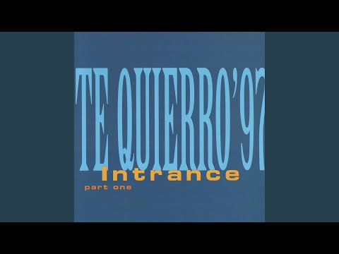 Te Quierro '97 (Intrance Single Cut)