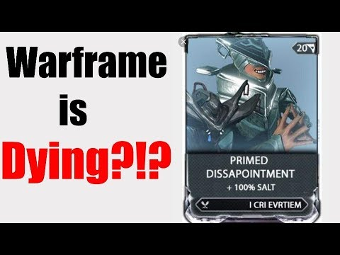 """Warframe Is """"DYING"""" ? Wait What? Someone Explain What's Going On?"""