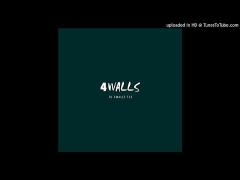 DJ Smallz 732 - 4 Walls