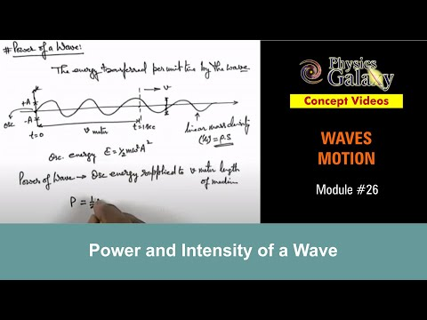26. Physics | Waves Motion | Power and Intensity of a Wave | by Ashish Arora