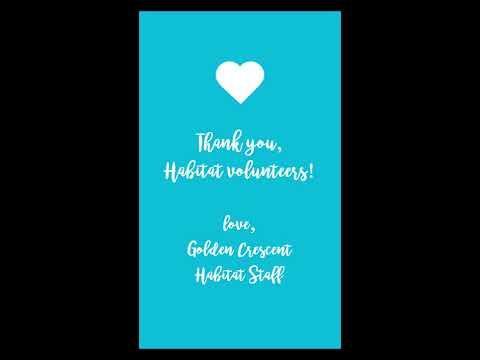 Thank you, Golden Crescent Habitat volunteers