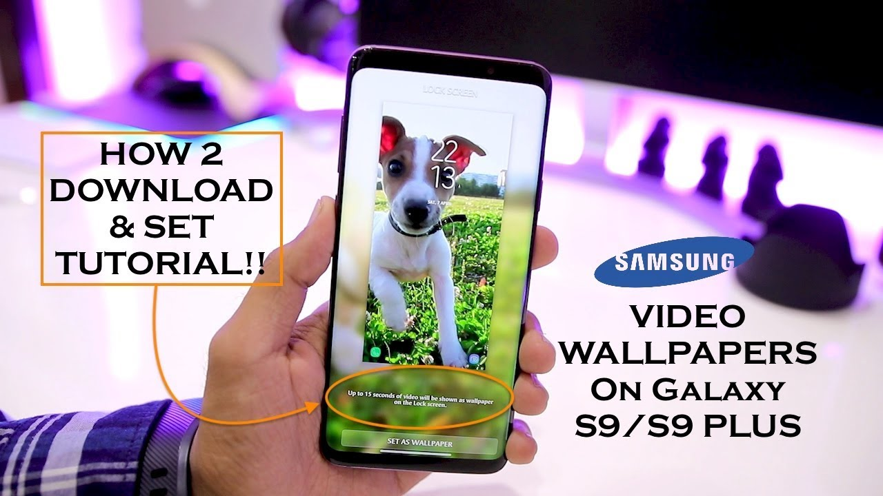 Galaxy S9 S9 Plus Video Wallpapers Amazing Youtube