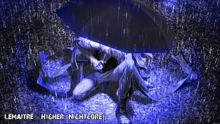 Lemaitre - Higher [Nightcore] Mp3