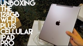 Unboxing An iPad Pro with 128GB Wi-fi Plus Cellular