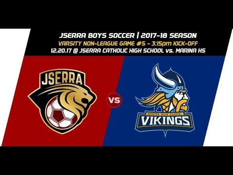 Varsity Boys Soccer: JSerra vs Marina HS - 12.20.17 @ JSCHS