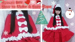 Christmas Diy - How To Sew A Cape(easy) - Lolita Fashion
