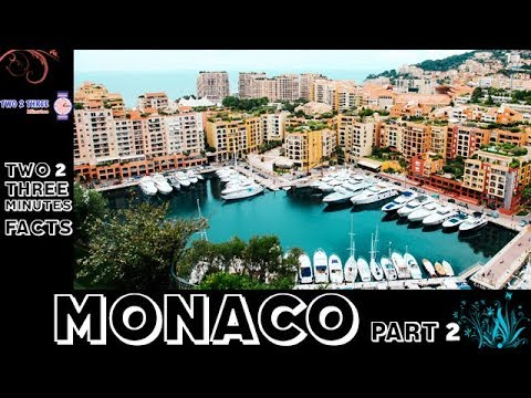 Monaco Interesting Facts [part 2] | in Two 2 Three Minutes
