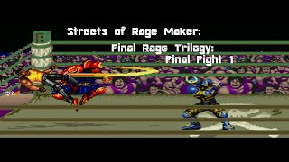 Streets of Rage Maker: Final Rage Trilogy: Final Fight 1