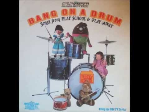 Play School - Bang on a Drum - Side 1