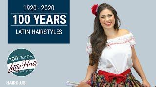 100 Years of Latin Hair [Historical Hispanic Hairstyles ]